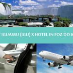 Iguassu falls - Private transfers Airport IGU to Hotel in Foz do iguaçu - Traslado aeroporto Foz do Iguaçu