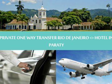 Private One way transfer Rio de Janeiro to hotel in Paraty - Traslado Privativo Rio de Janeiro para Paraty