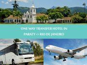 One way transfer hotel in Paraty to Rio de Janeiro - Traslado Paraty para Rio de Janeiro